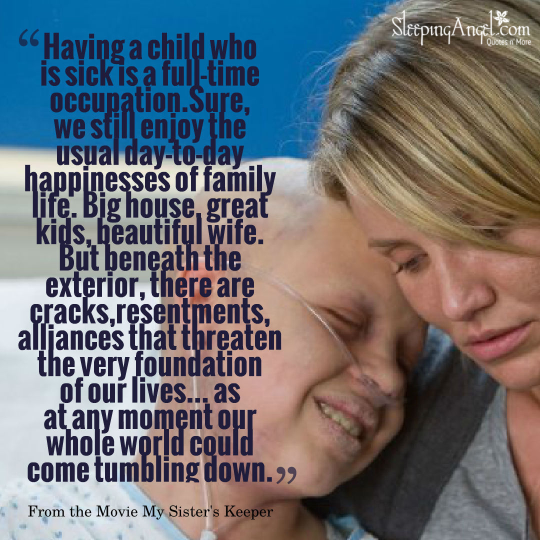 """Quote from the Movie """"My Sister's Keeper"""""""