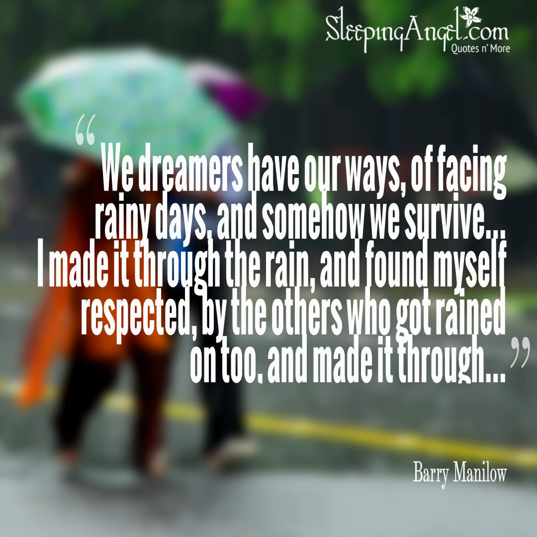 "We Made It Quotes I Made It Through The Rain"" Lyrics Quote  Sleeping Angel"