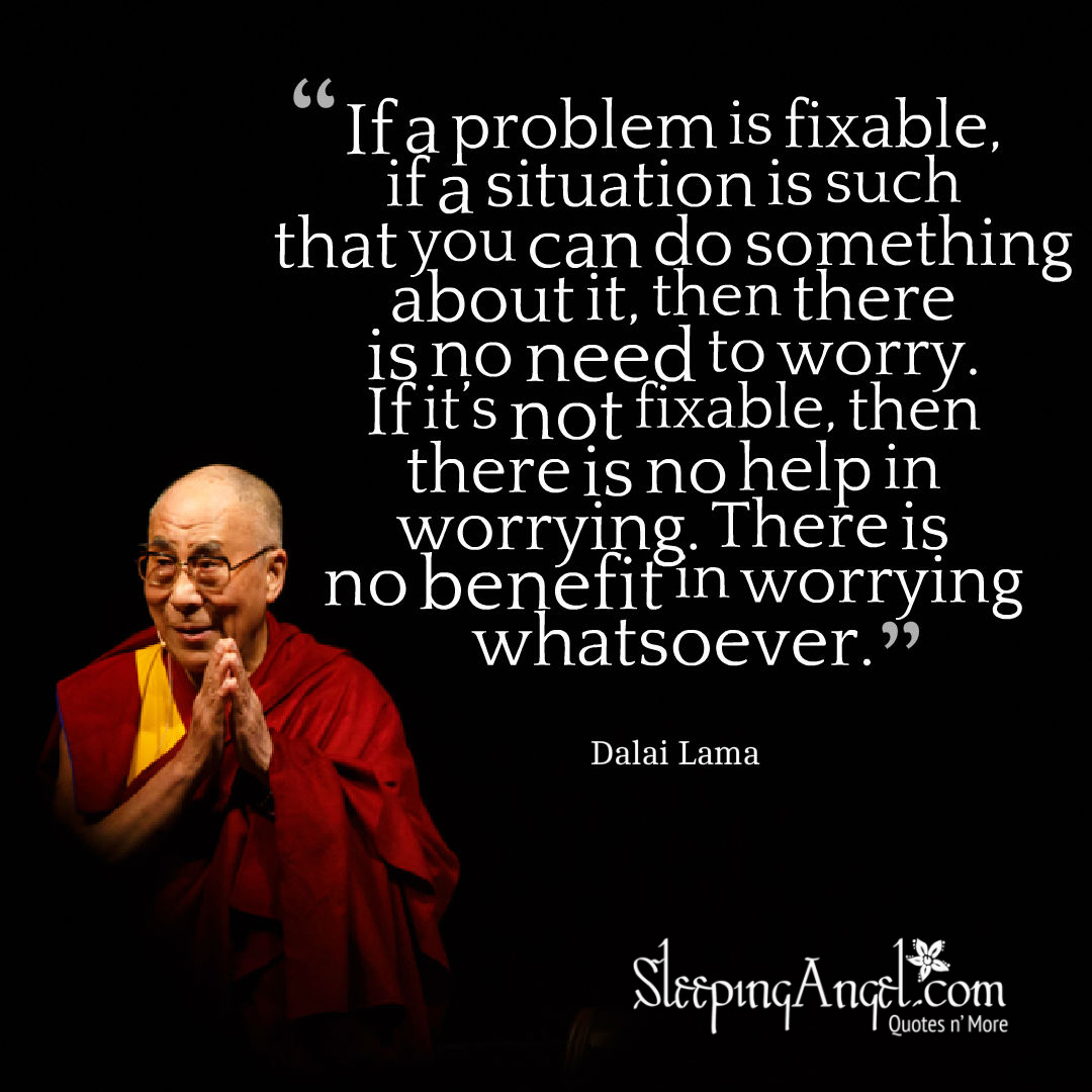 Dalai Lama Quote about Worrying