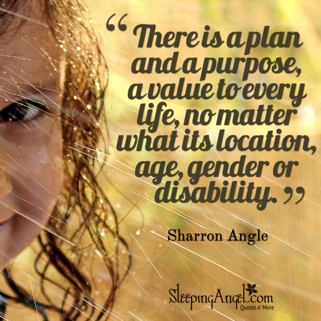 A Purpose for Every Life Quote