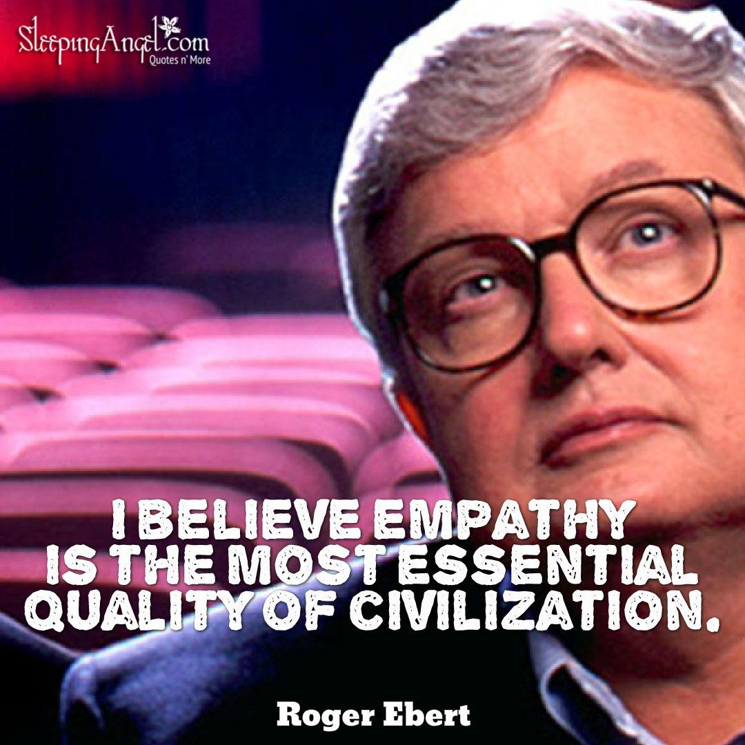 Roger Ebert Quote