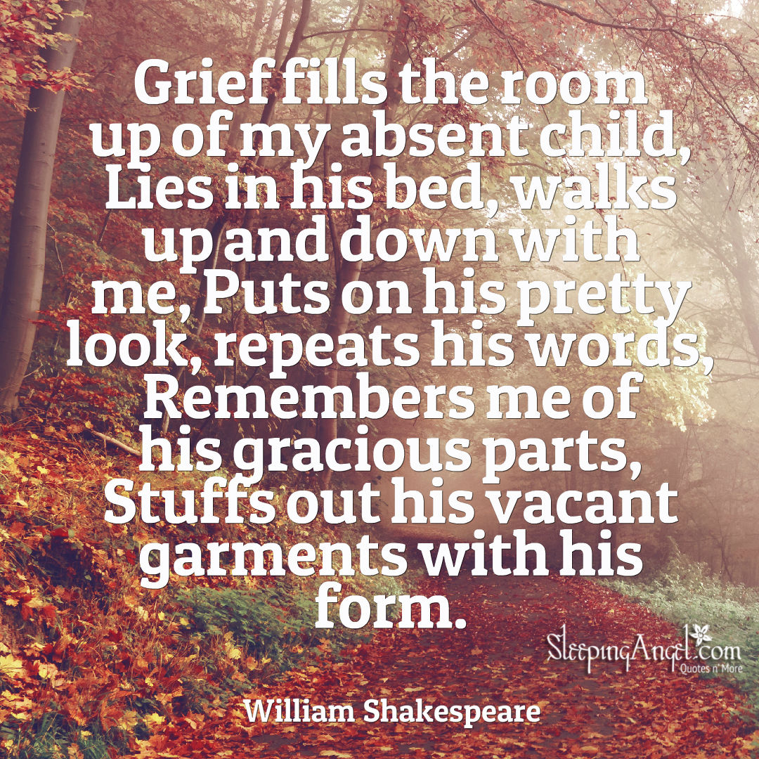 Shakespeare S Child Loss Quote Sleeping Angel