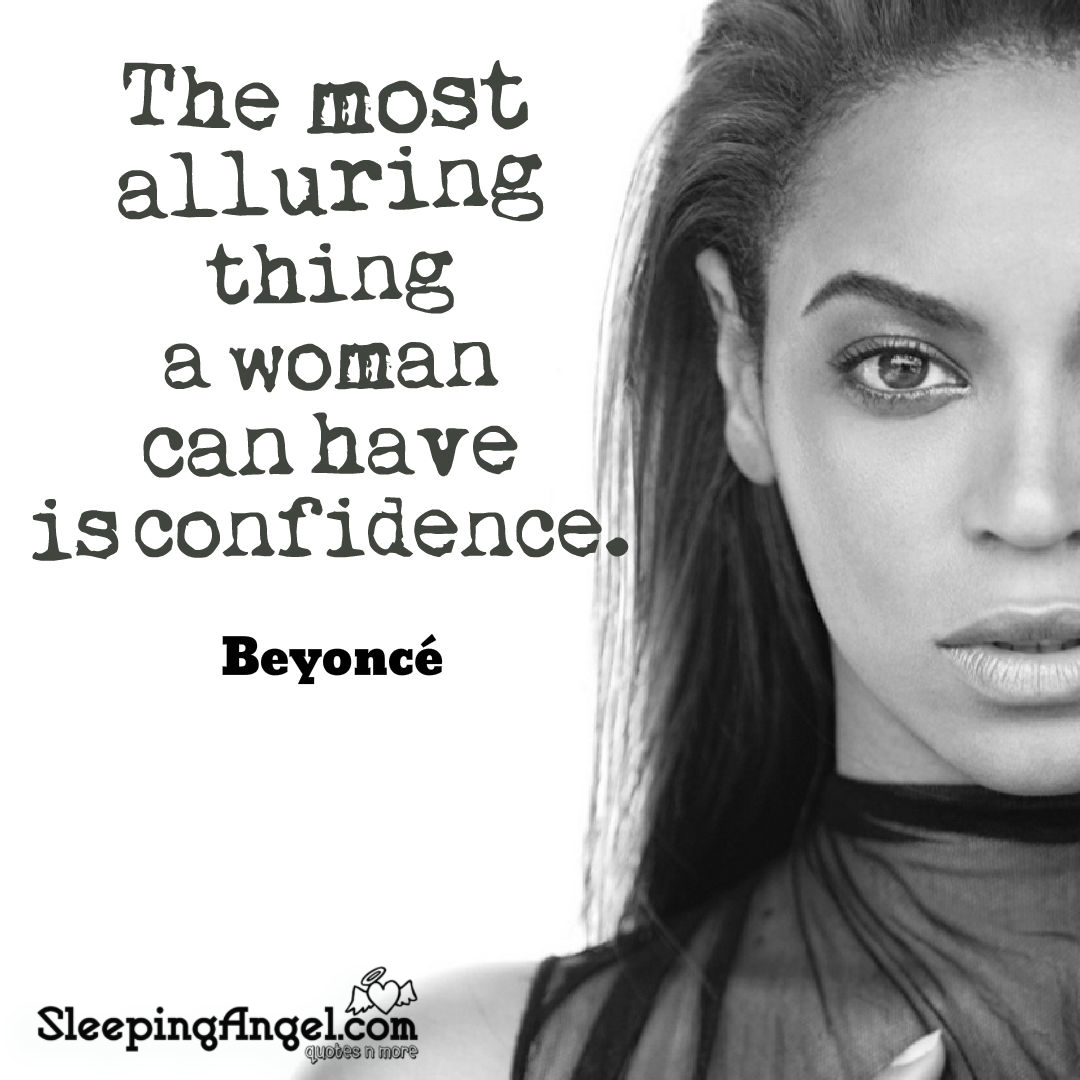 Beyonce\' Confidence Quote – Sleeping Angel