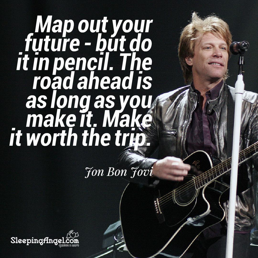 Jon Bon Jovi Quote