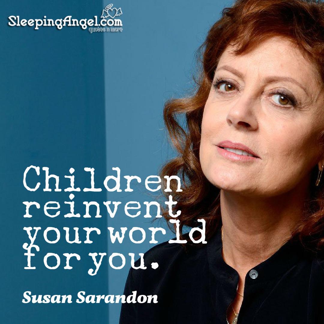 Susan Sarandon Quote