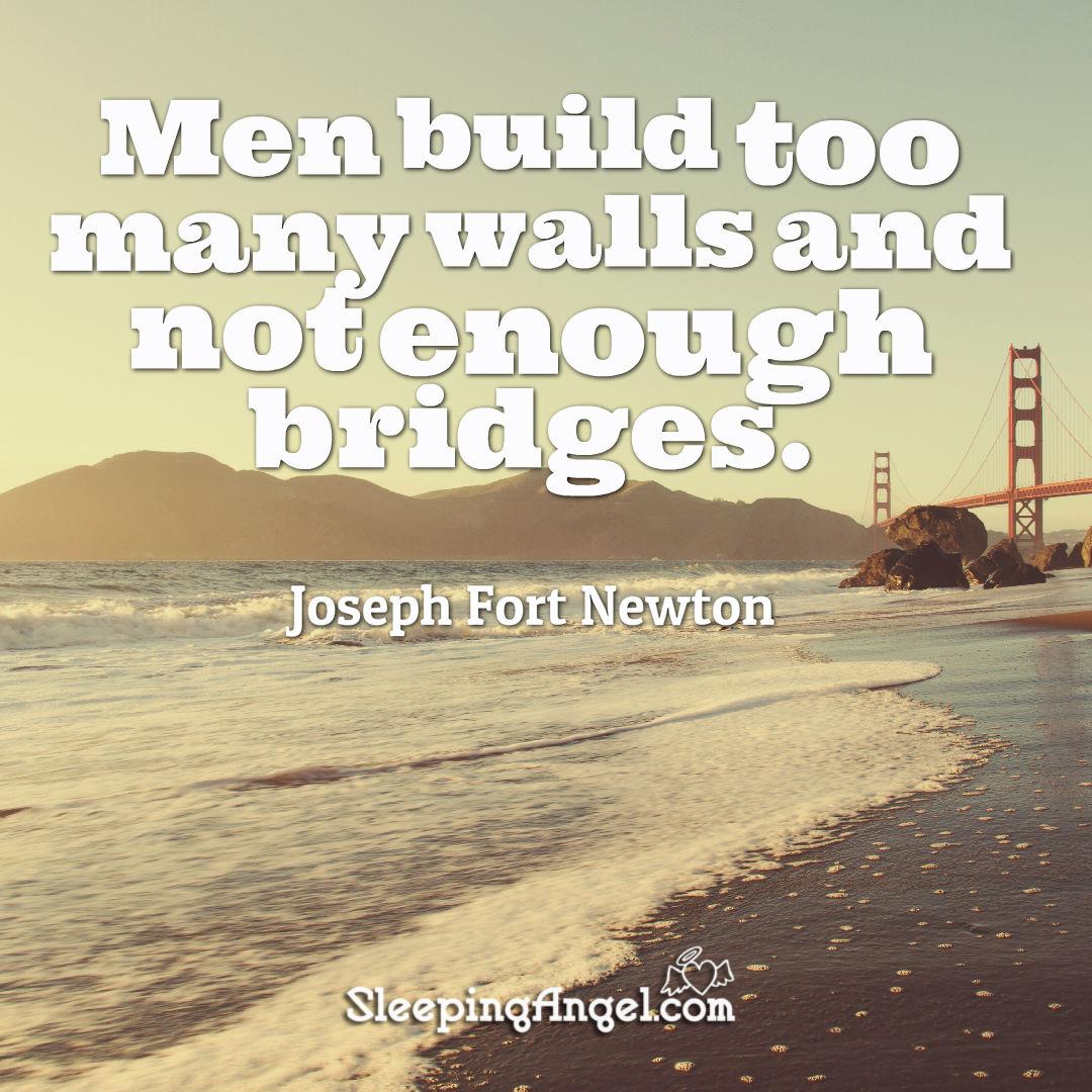 Bridges not Walls Quote