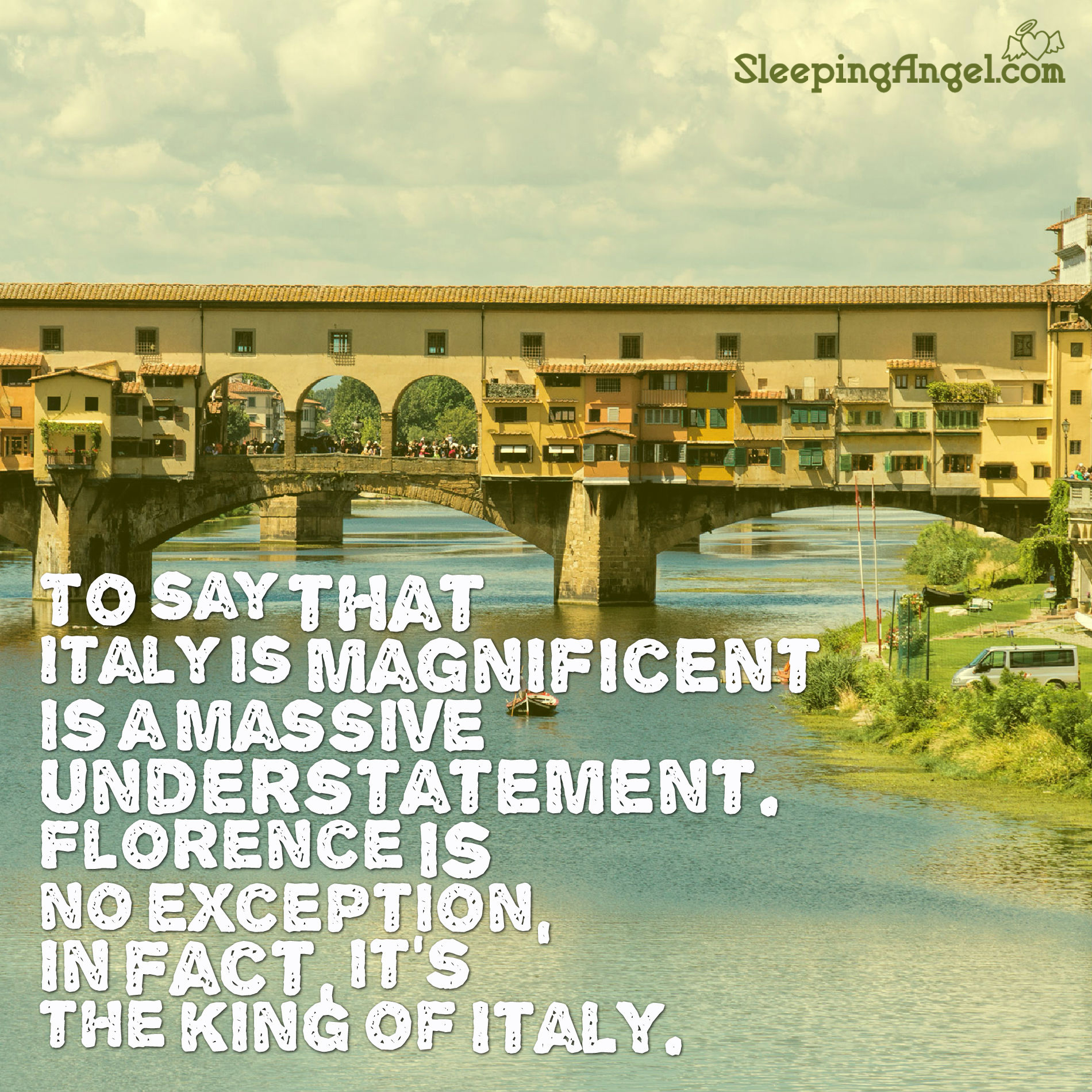 Florence is the King of Italy Quote