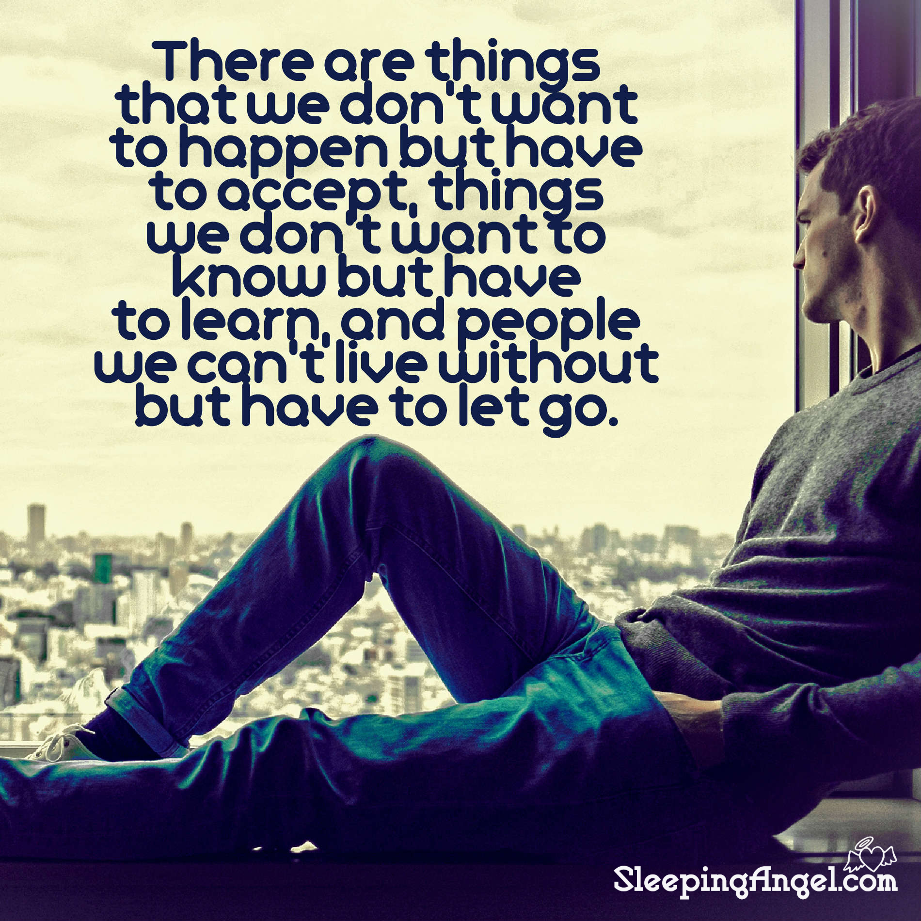 Learning to Accept, Learn, Let Go Quote