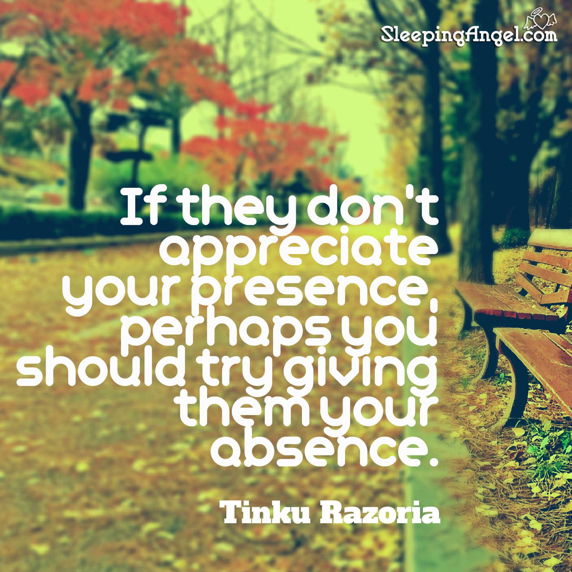 Appreciate Your Presence Quote