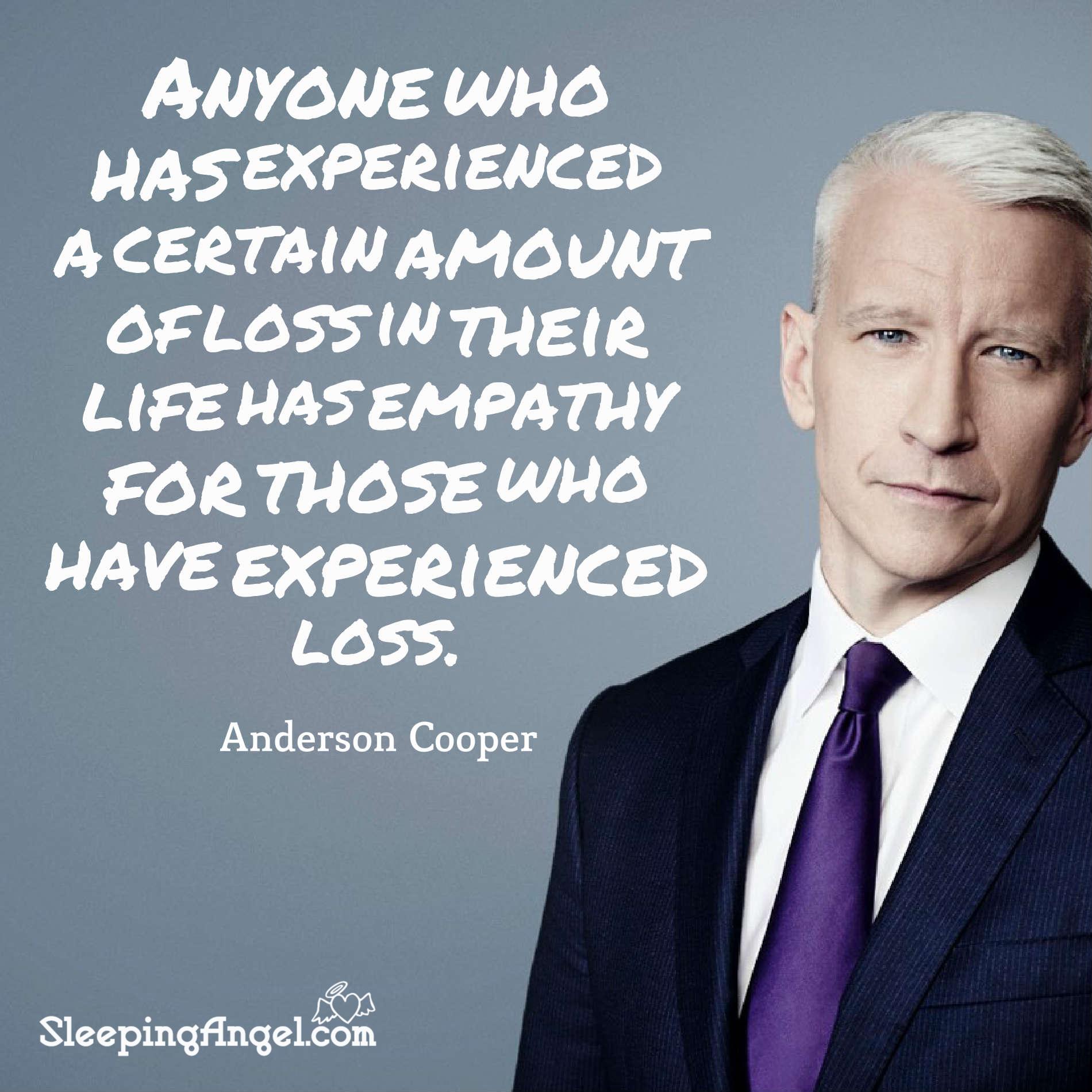 Anderson Cooper Quote