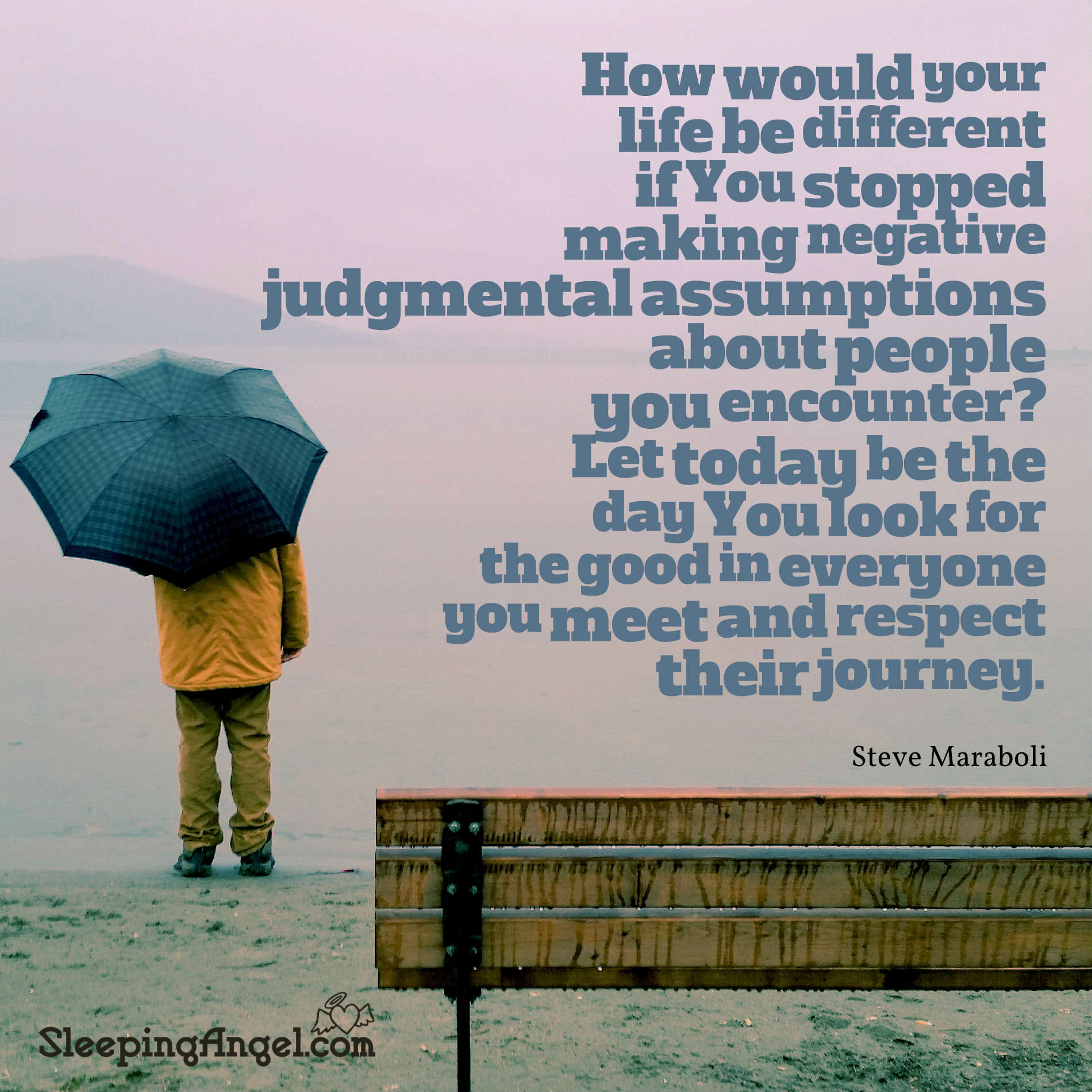 Respect Their Journey Quote