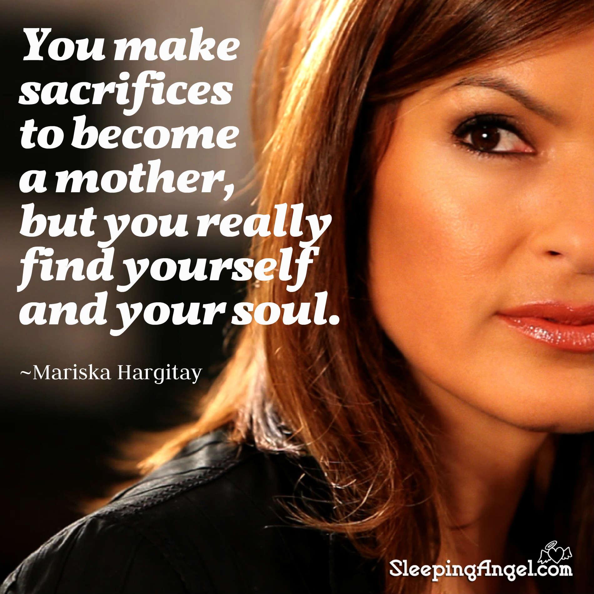 Mariska Hargitay Quote