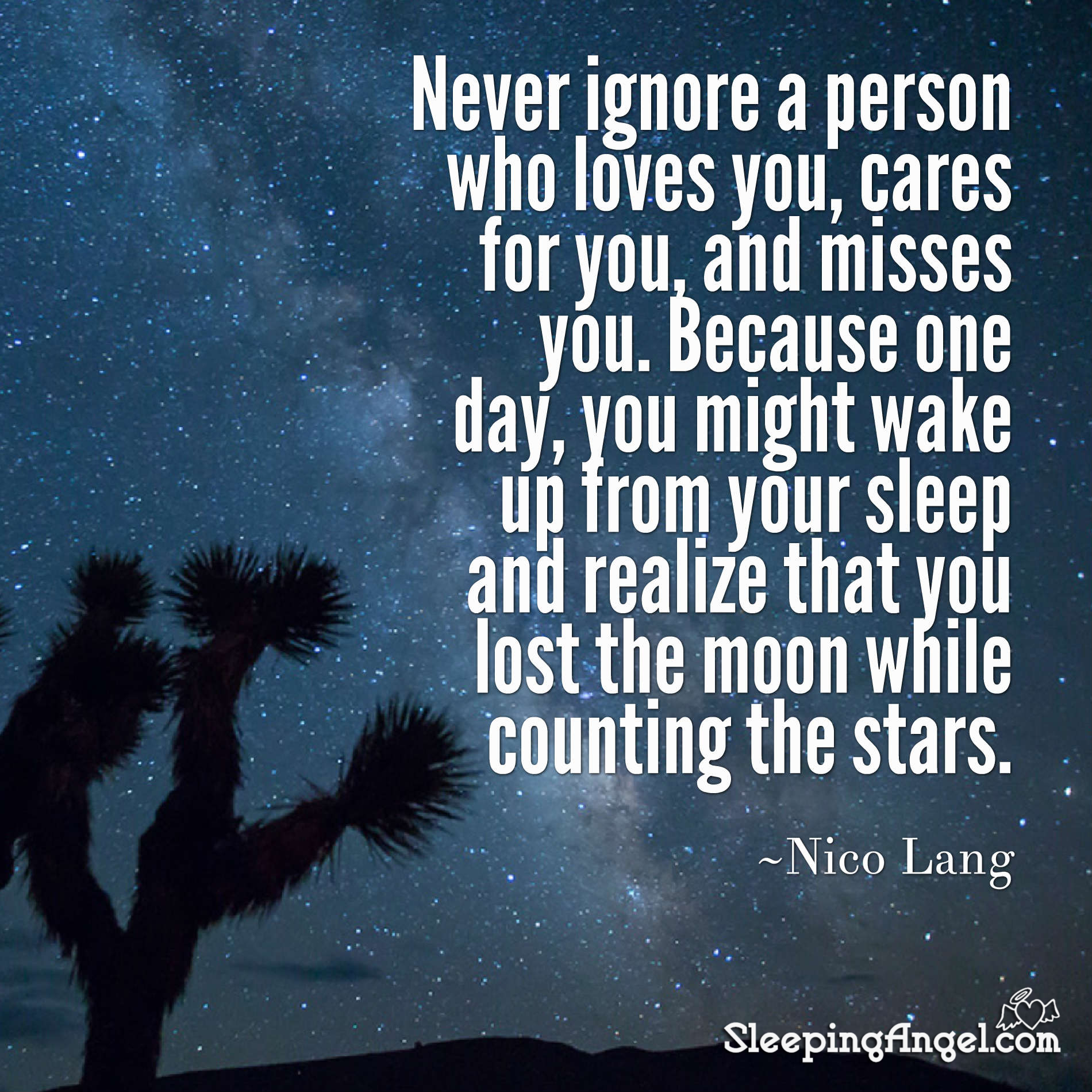 Never Ignore a Person Who Loves You Quote