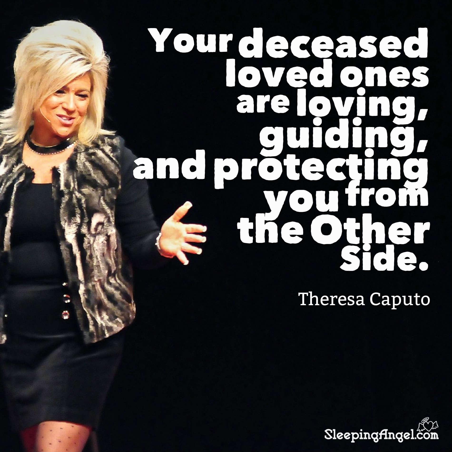 Theresa Caputo Quote