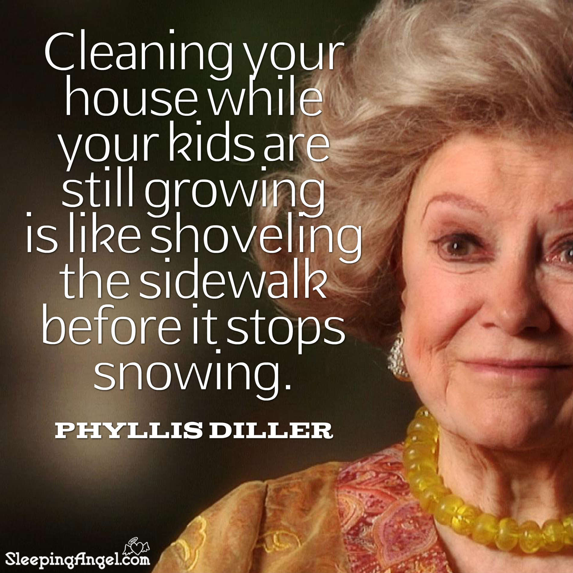 Phyllis Diller Quote
