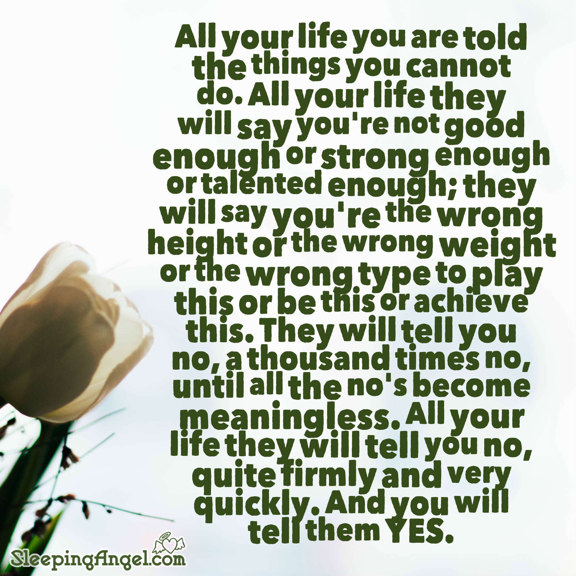 Tell them YES Quote