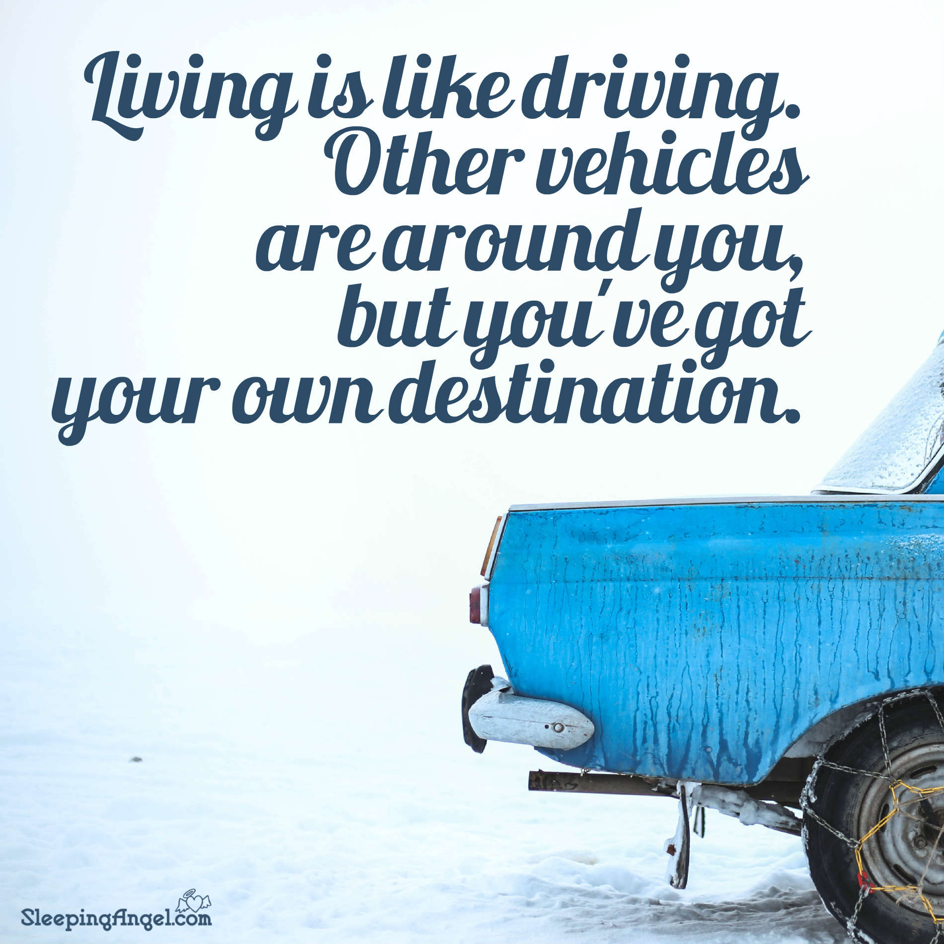 Living is Like Driving Quote