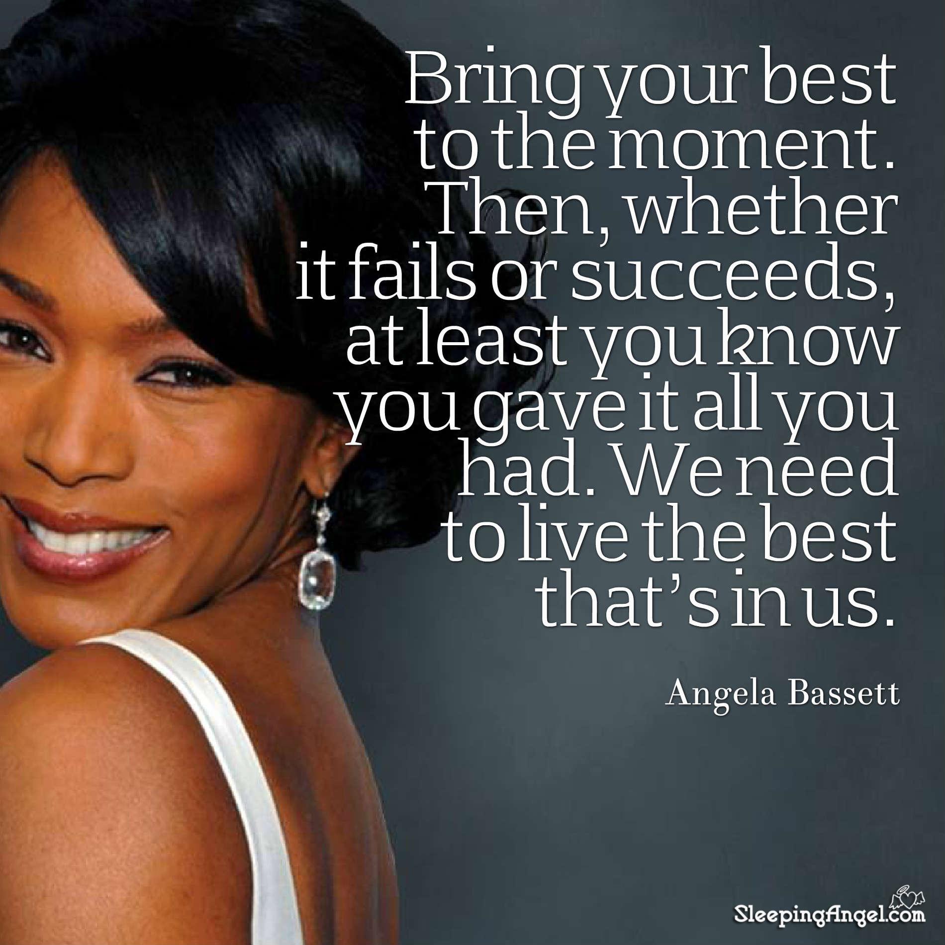 Angela Bassett Quote