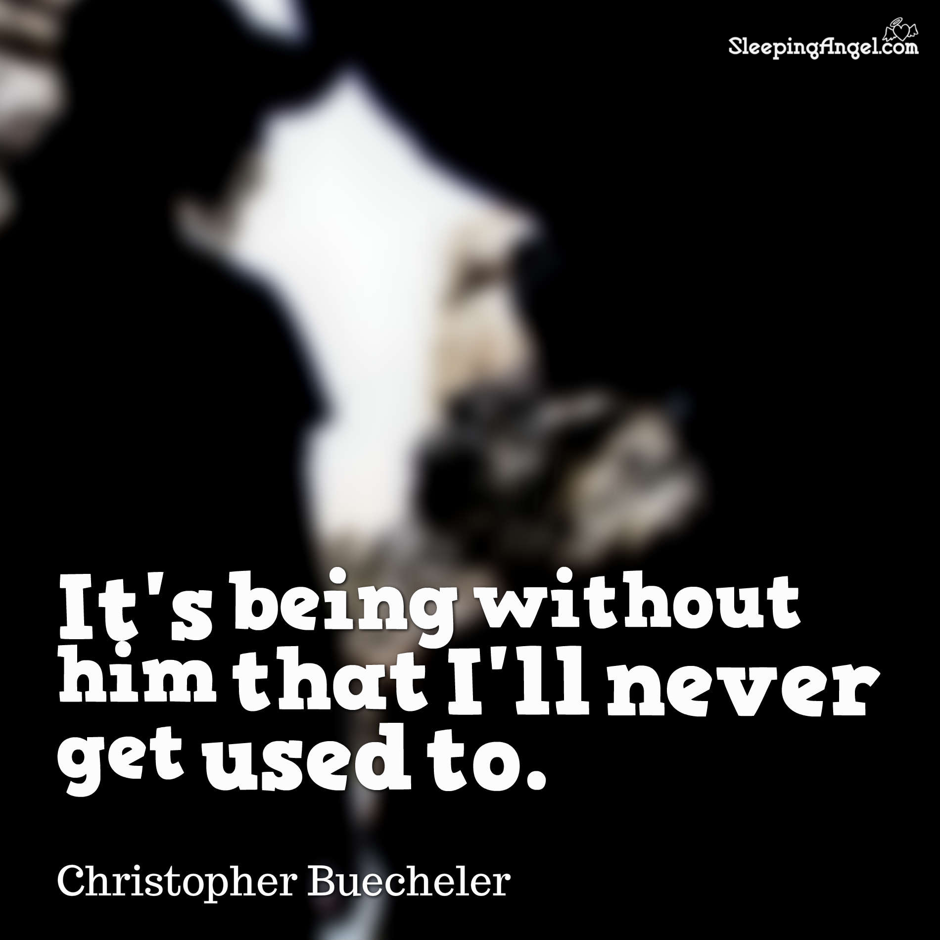 Being Without Him Quote