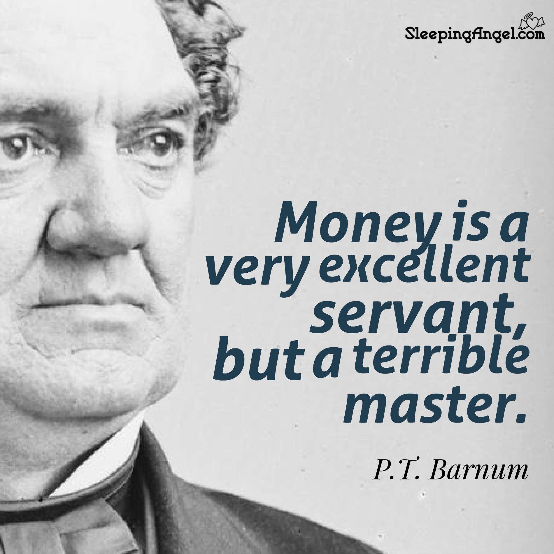 P.T. Barnum Quote