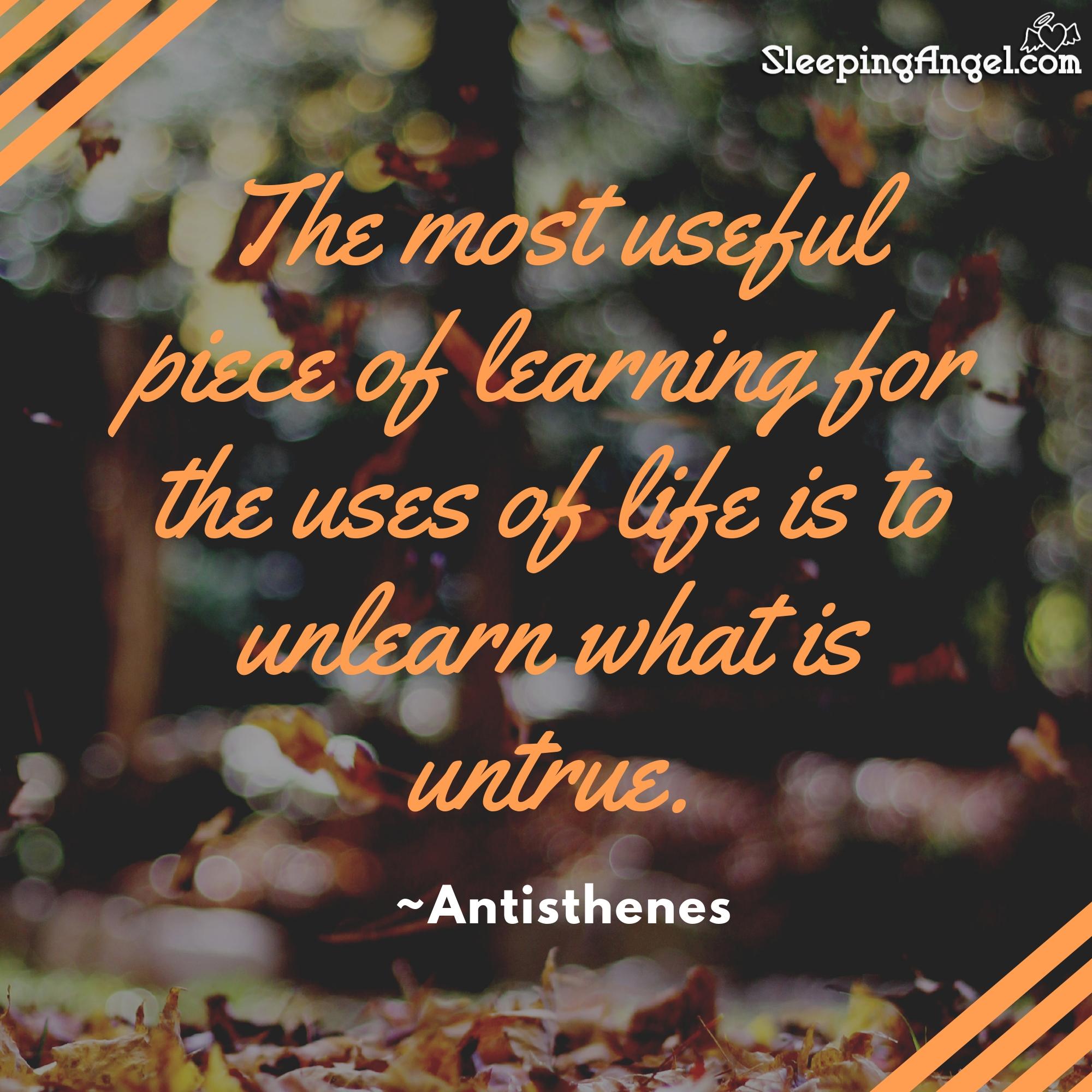 Unlearn What Is Untrue Quote