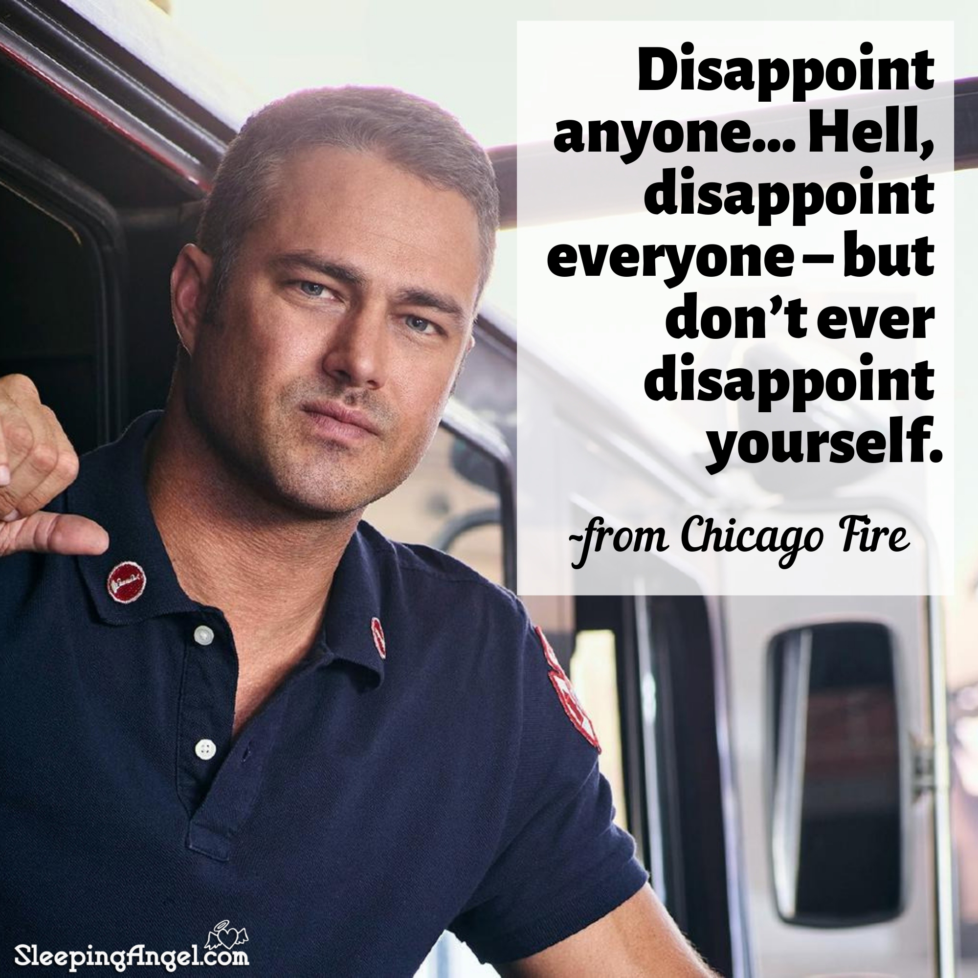 Chicago Fire Quote