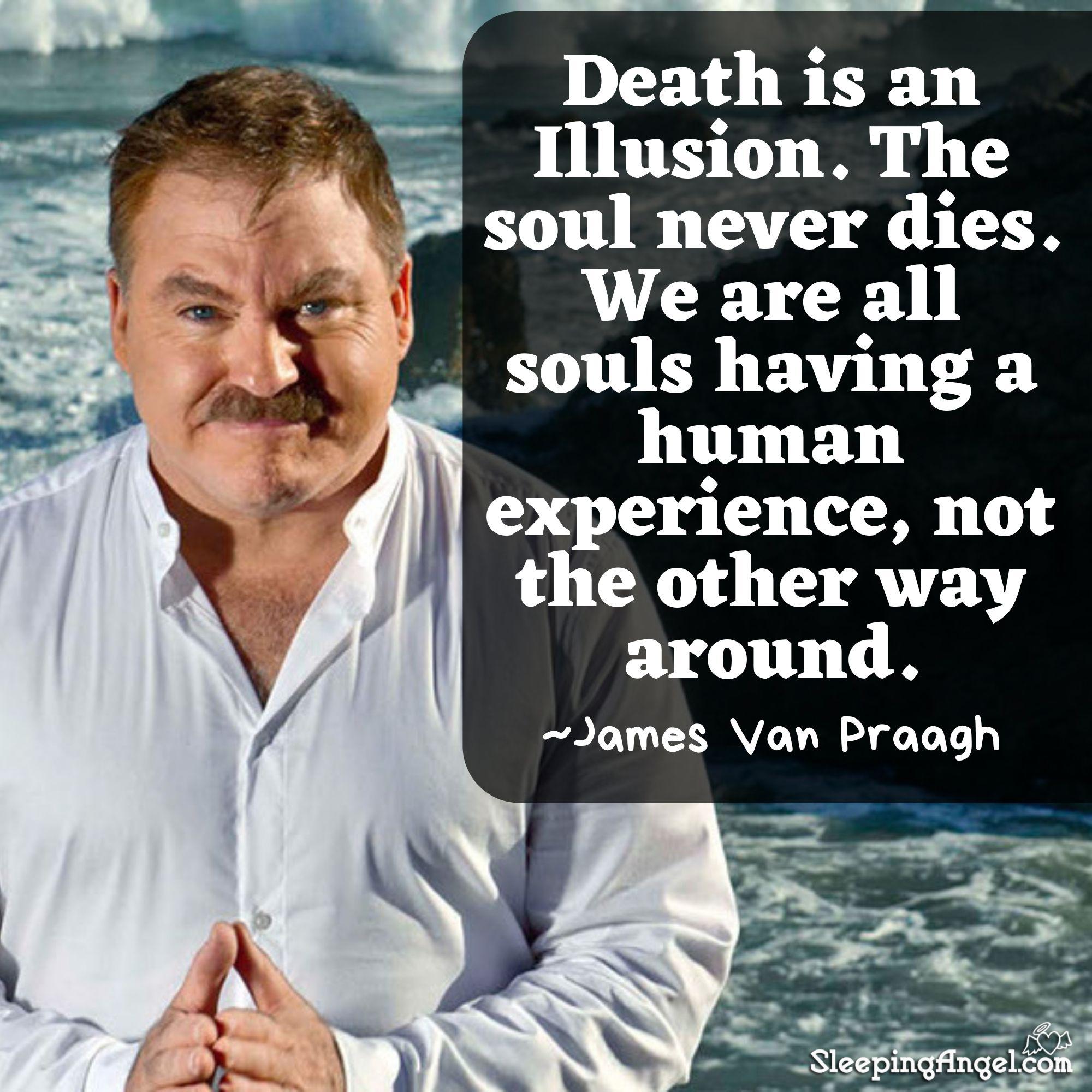 James Van Praagh Quote