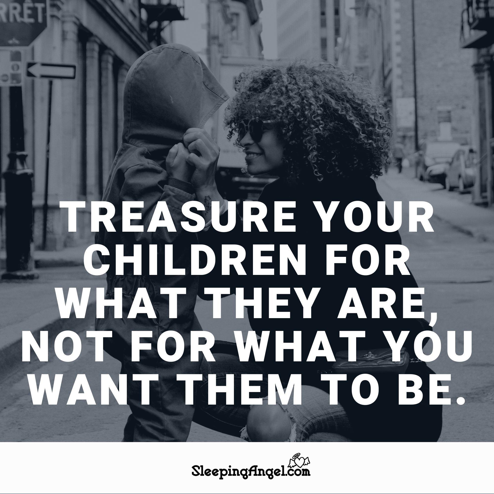 Treasure Your Children Quote