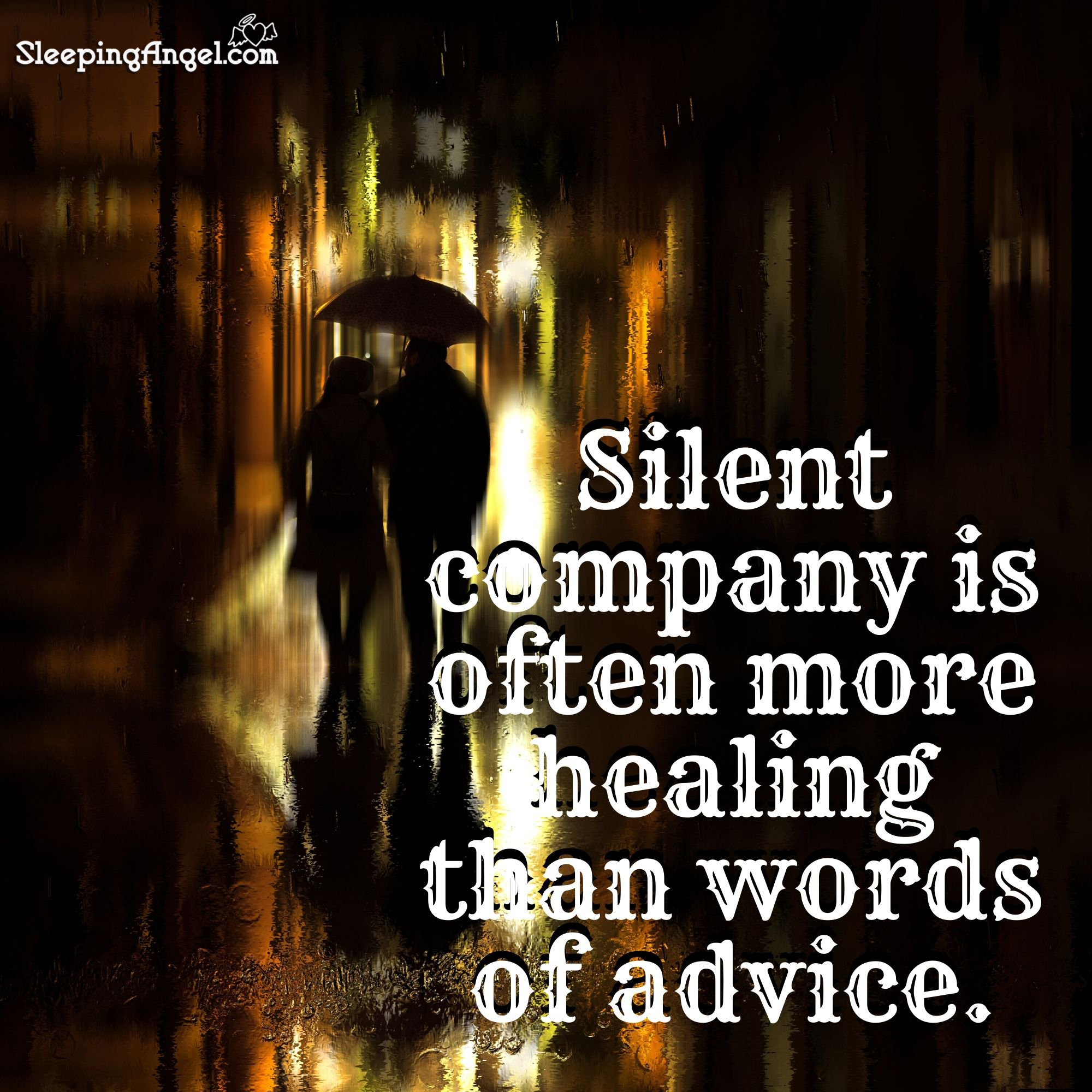 Silent Company Quote