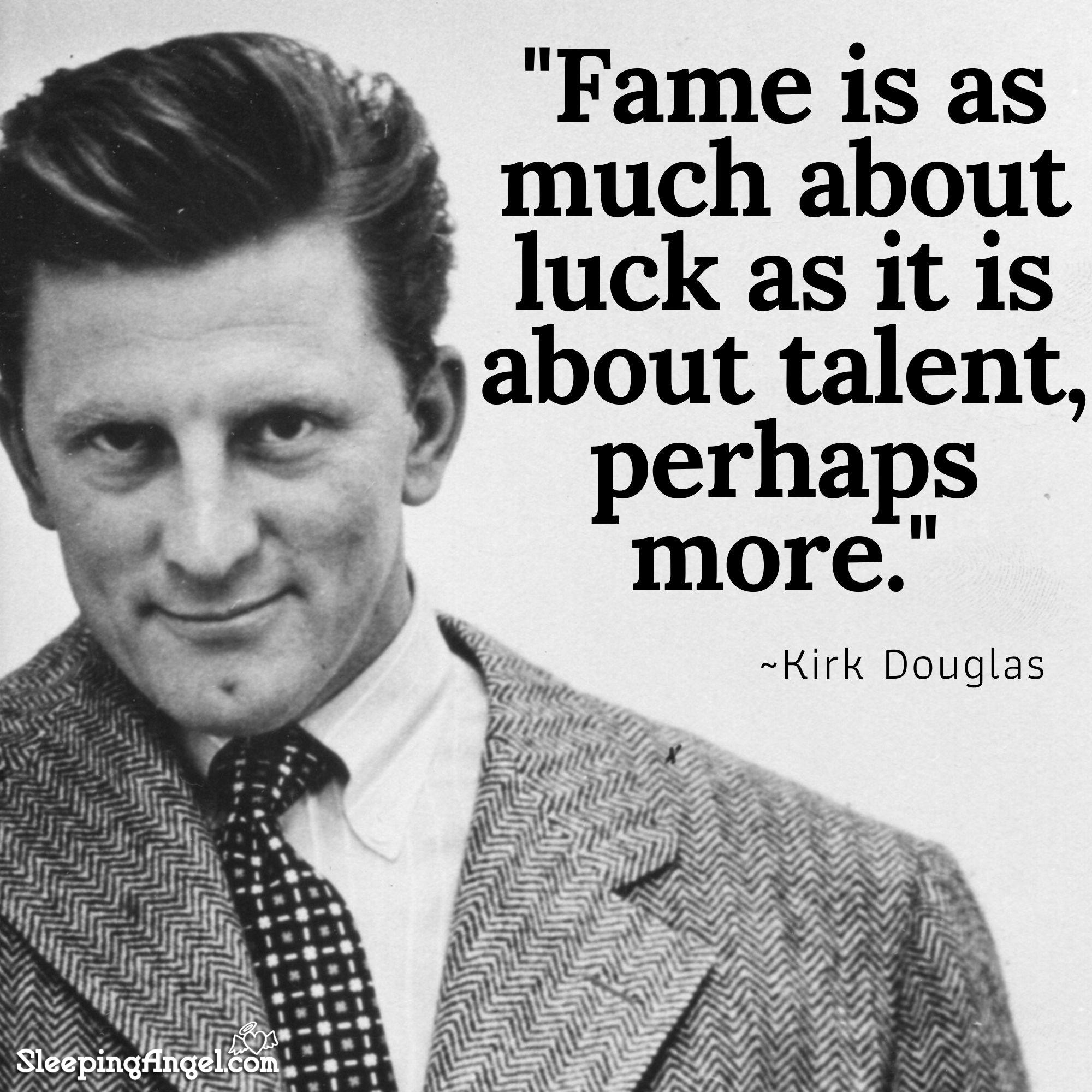 Kirk Douglas Quote