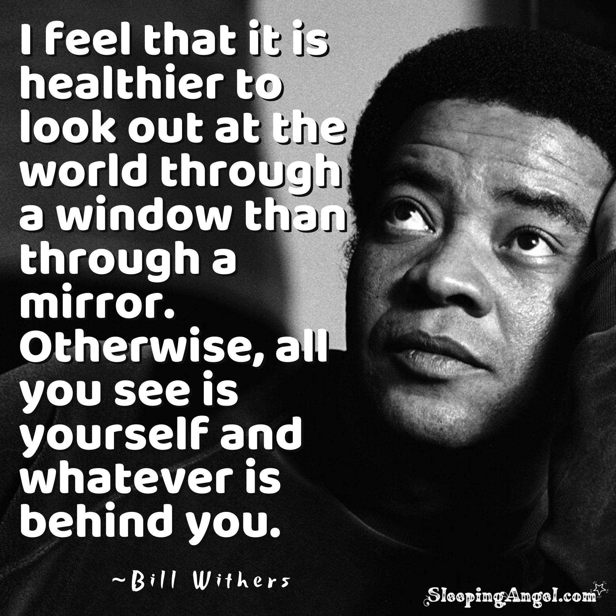 Bill Withers Quote