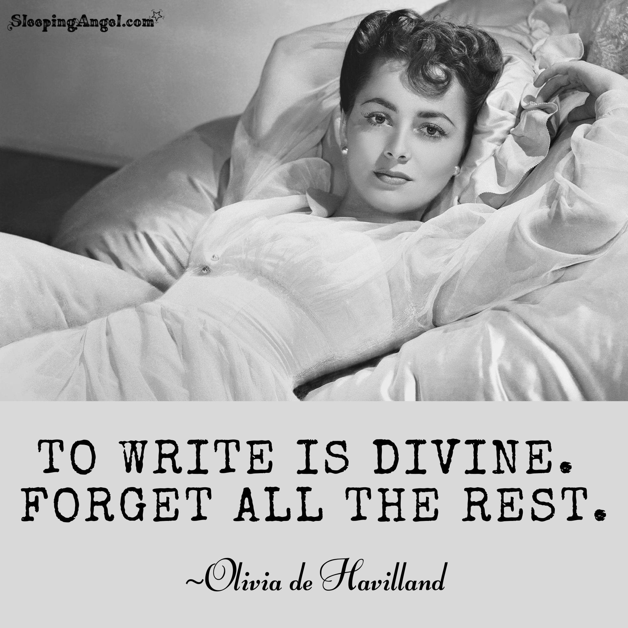 Olivia de Havilland Quote