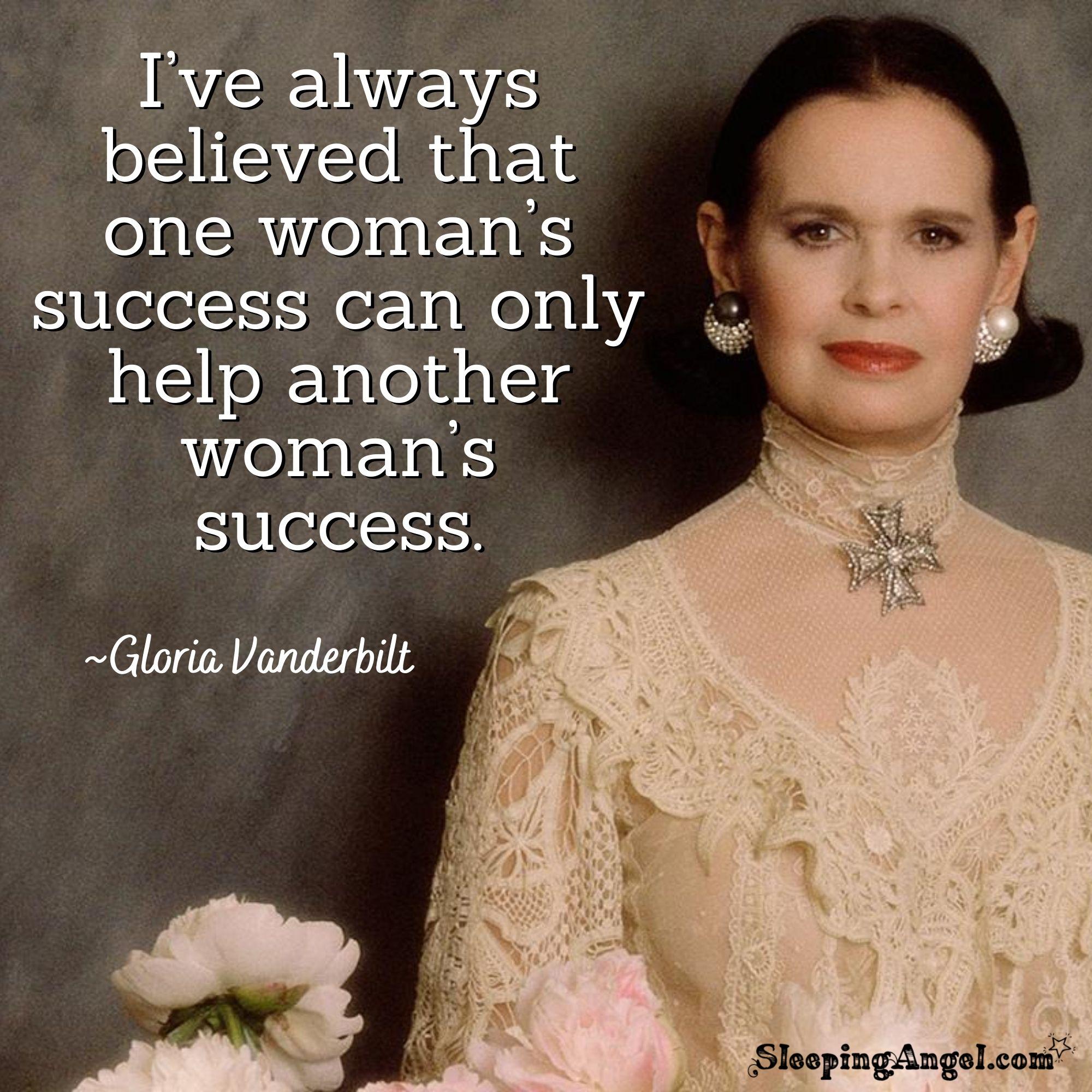Gloria Vanderbilt Quote