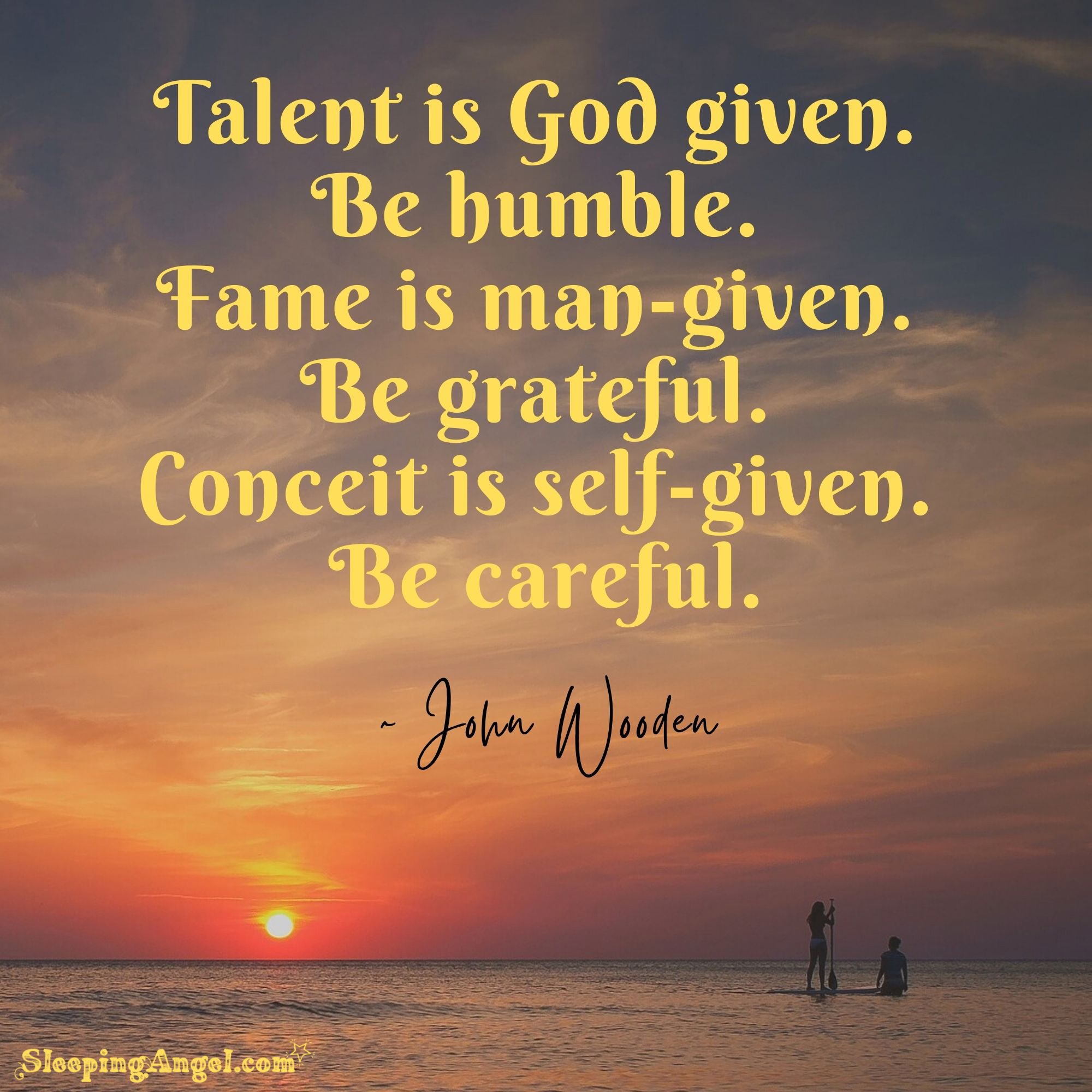 Talent, Fame & Conceit Quote