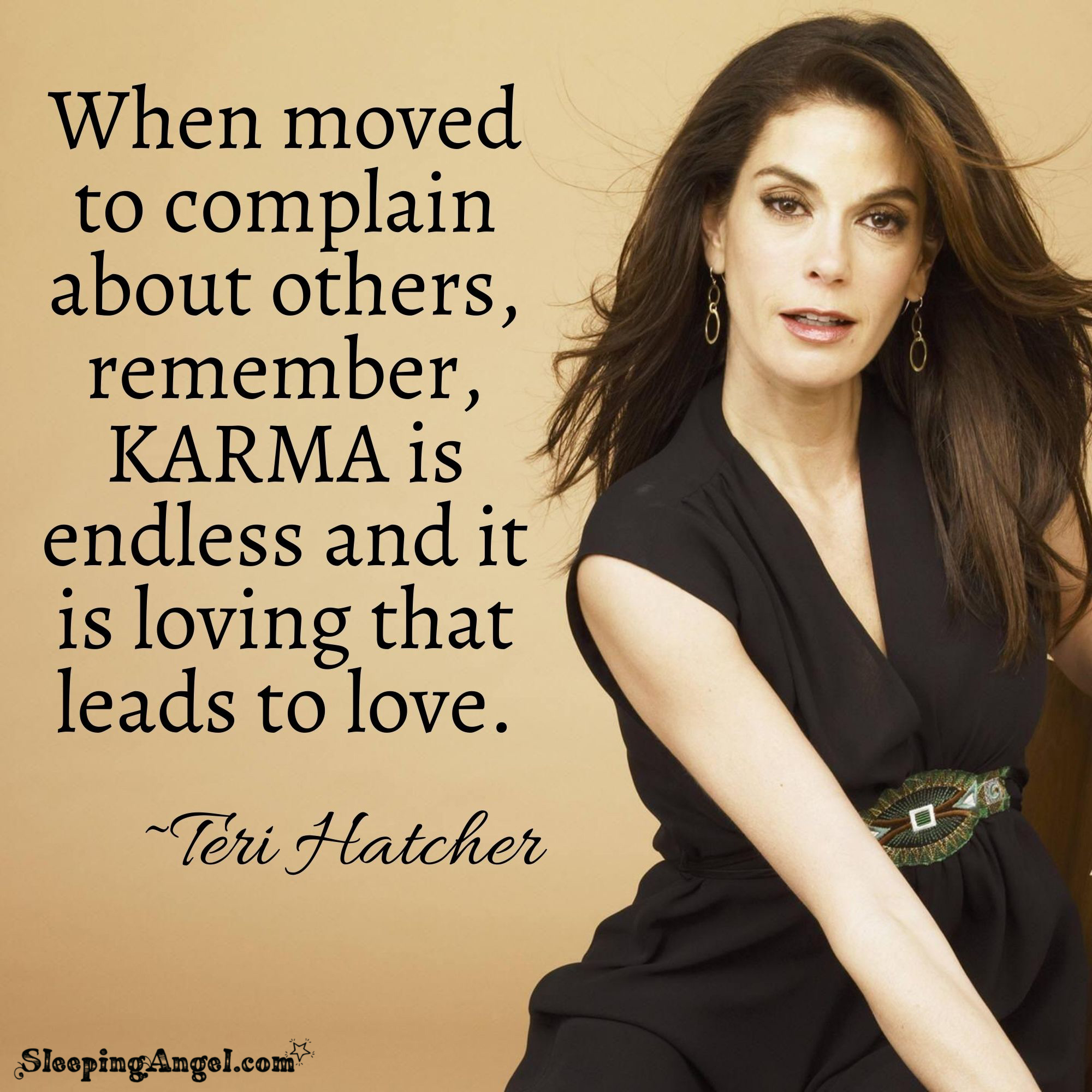 Teri Hatcher Quote