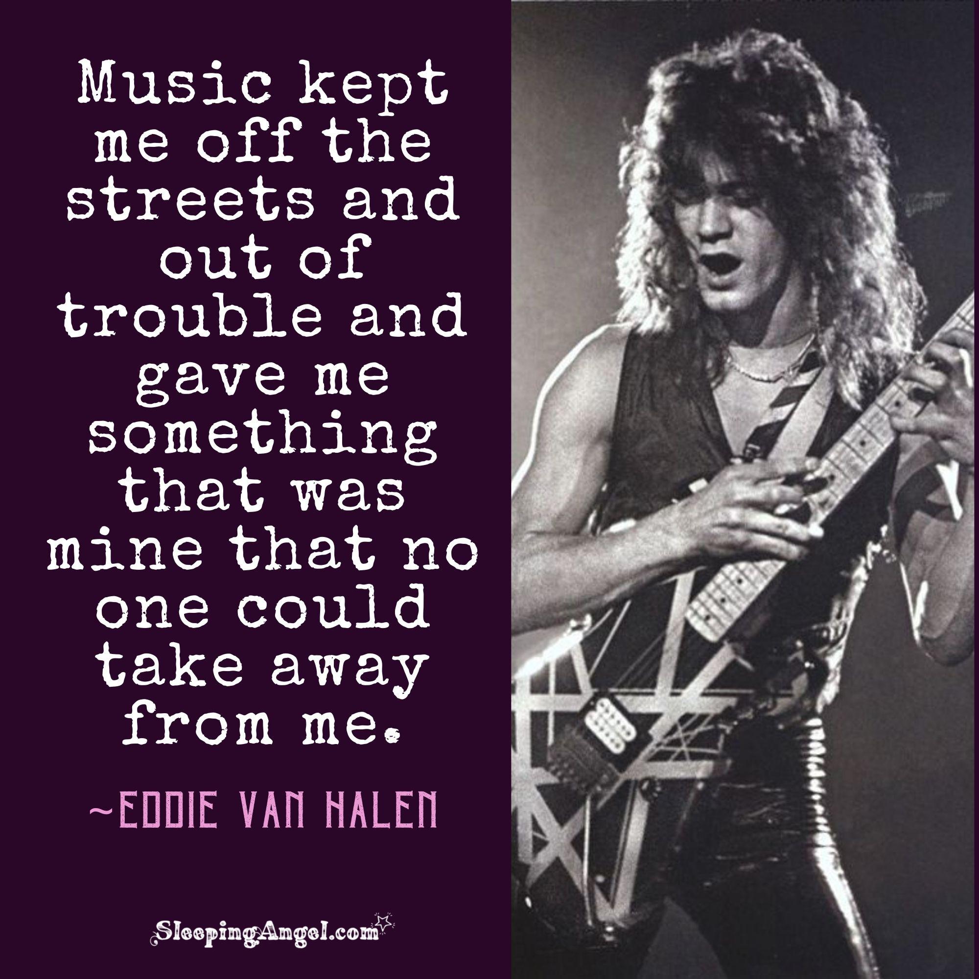 Eddie Van Halen Quote