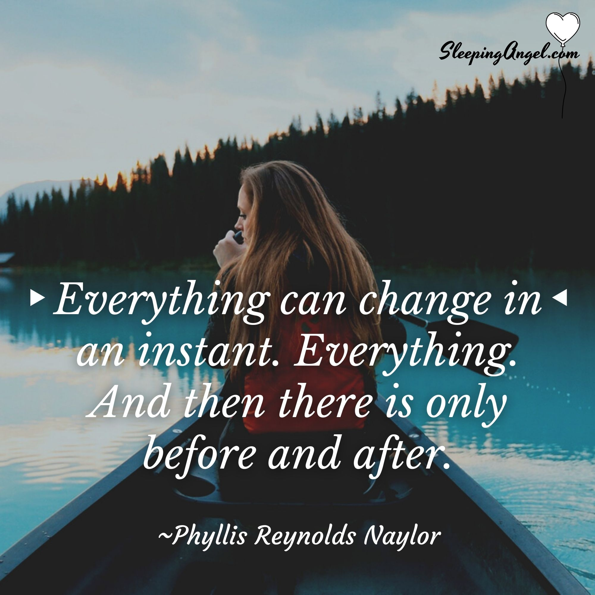 Everything can Change Quote