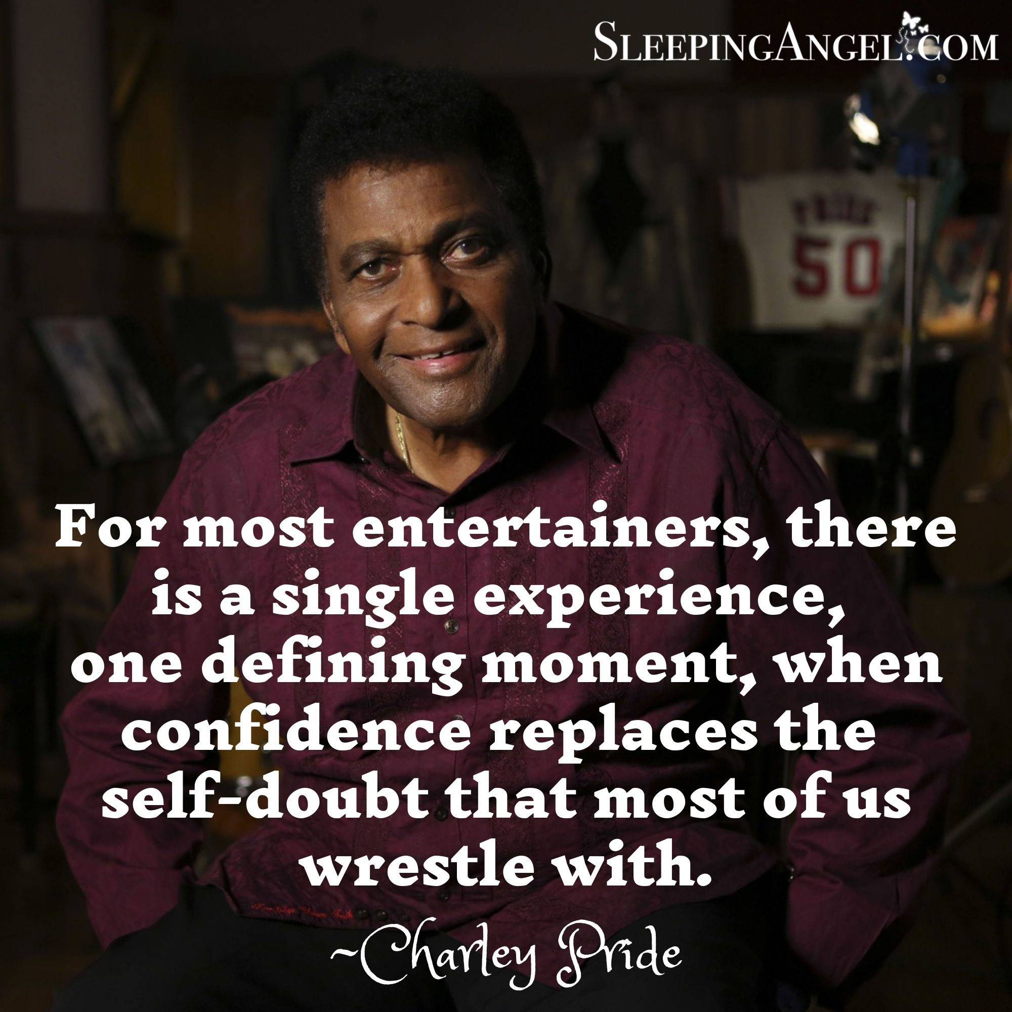 Charley Pride Quote