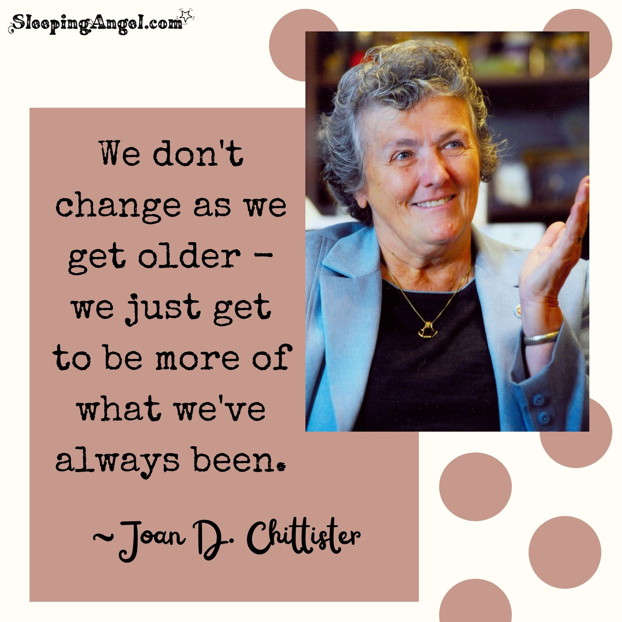 Joan D. Chittester Quote