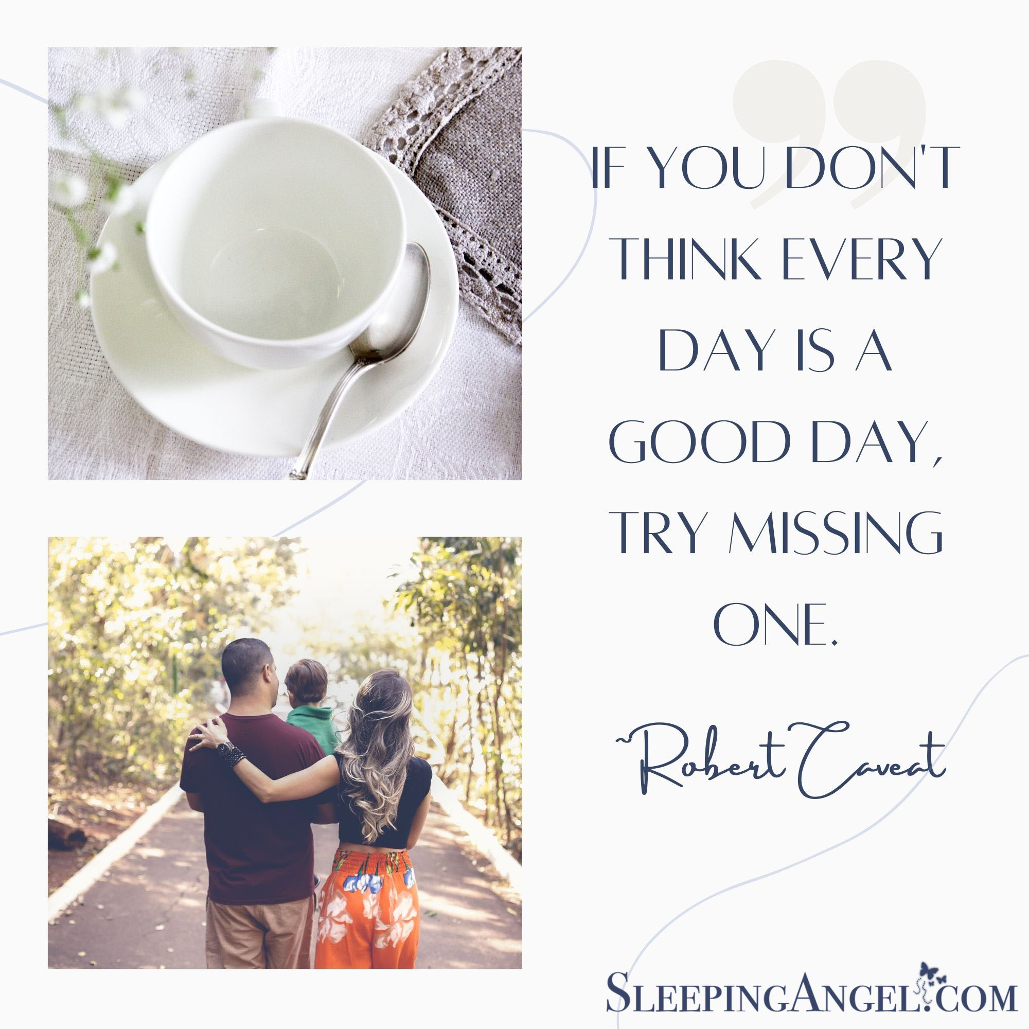 Every Day is a Good Day Quote