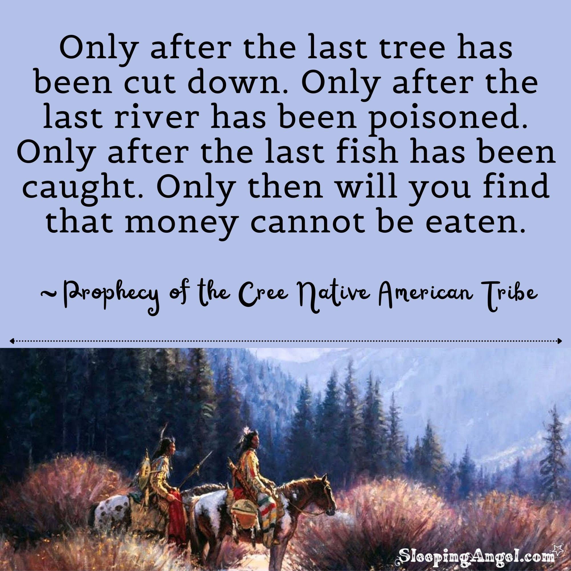 Cree Native American Tribe Quote