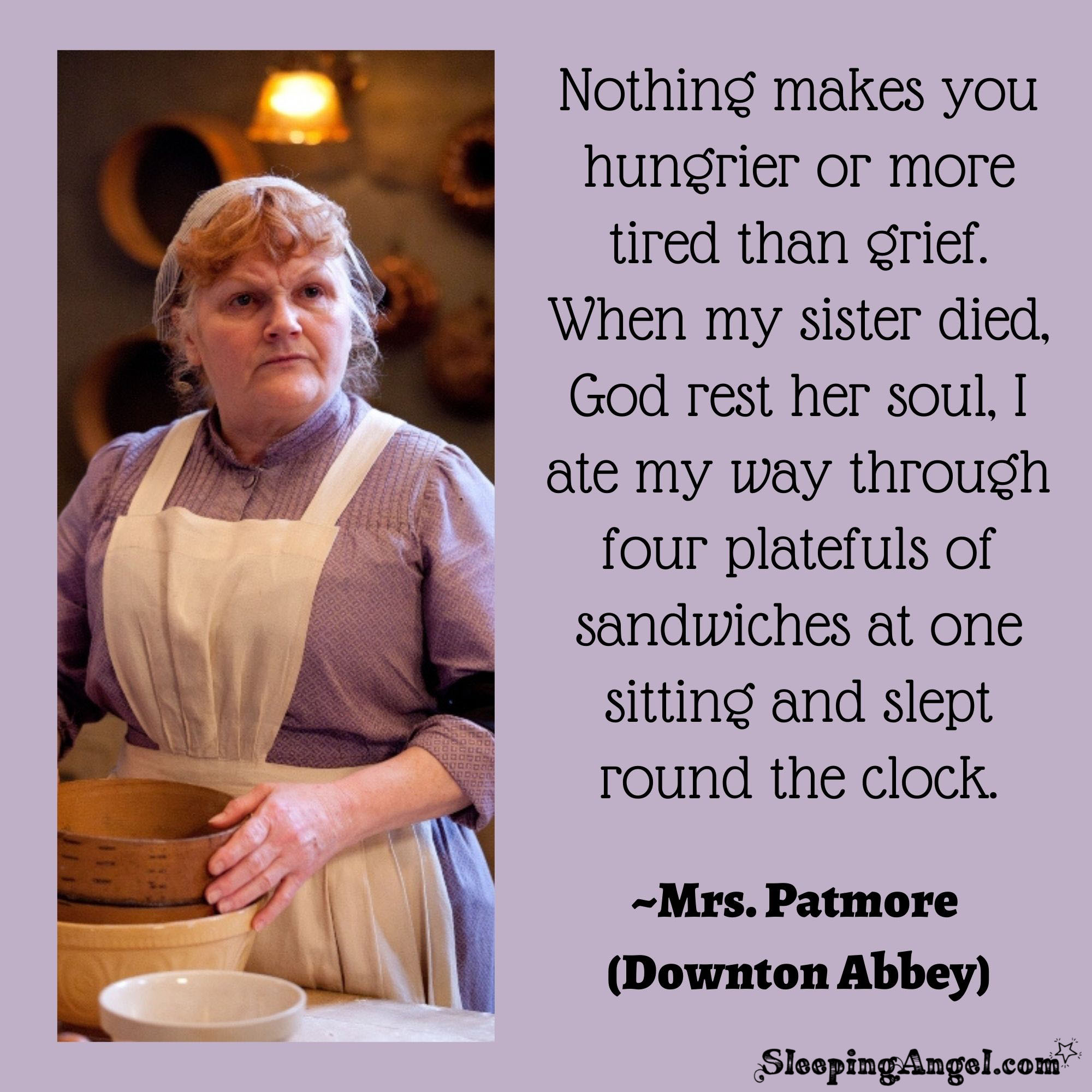 Downton Abbey Grief Quote