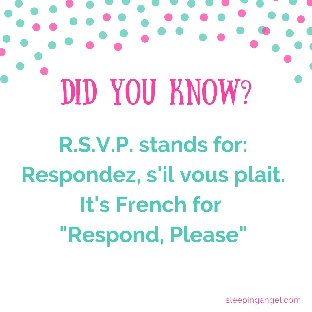 Did You Know? R.S.V.P.