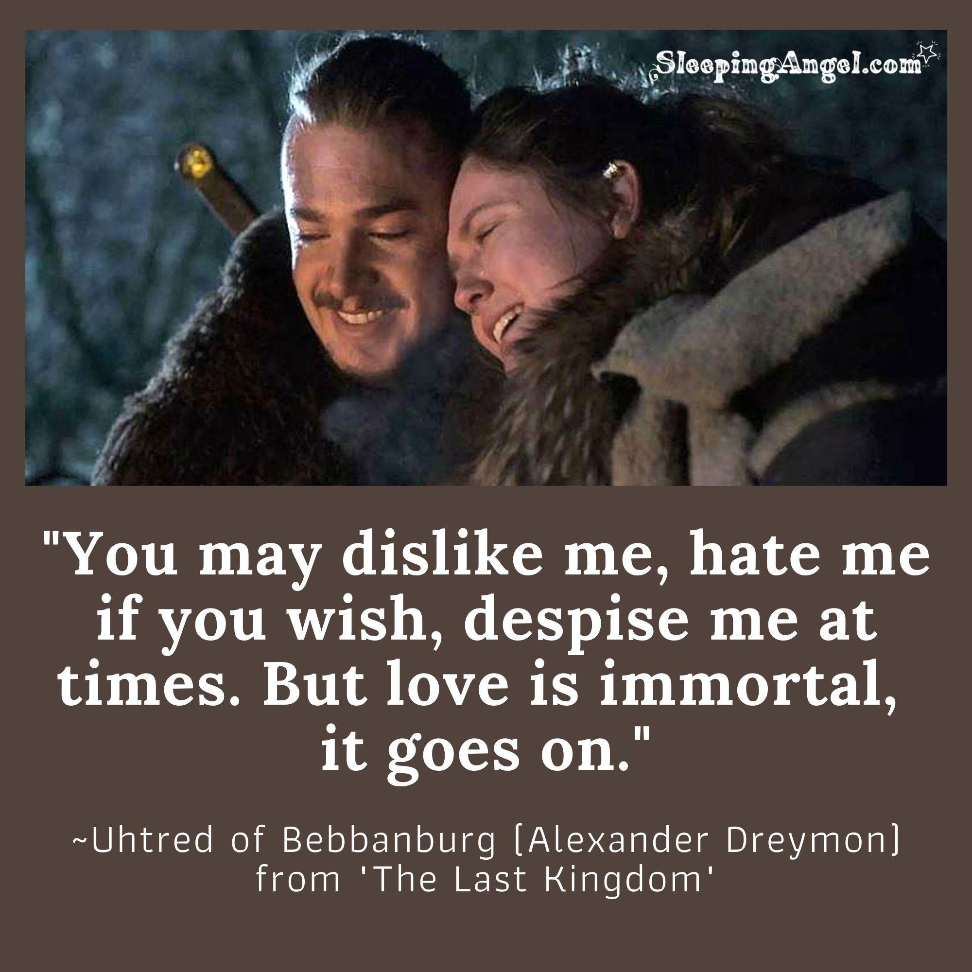 The Last Kingdom Quote