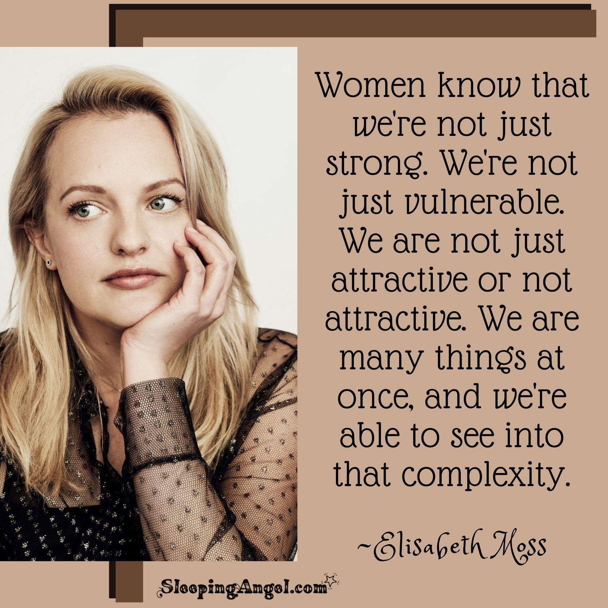 Elizabeth Moss Quote