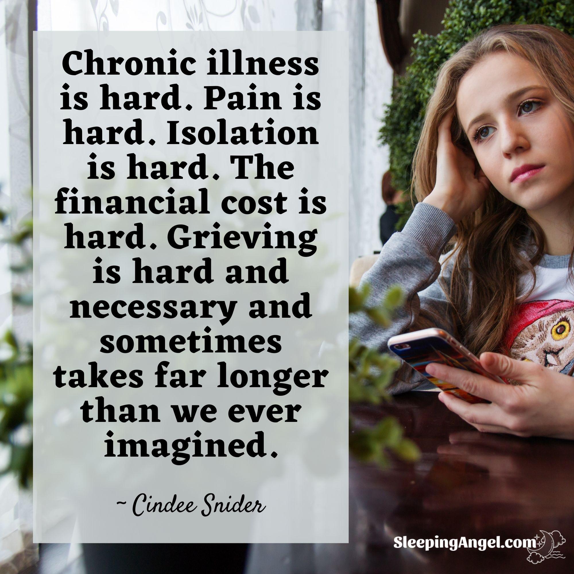 Chronic Illness is Hard Quote