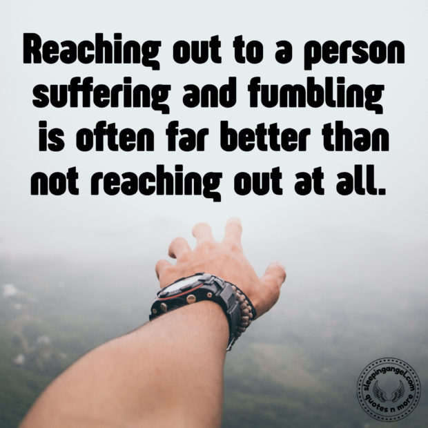 Reaching Out Quote